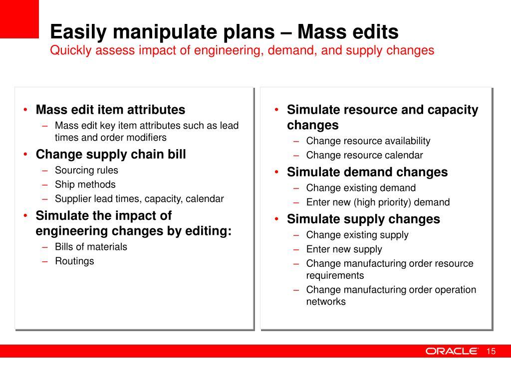 Easily manipulate plans – Mass edits