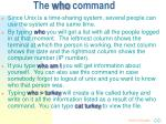 the who command