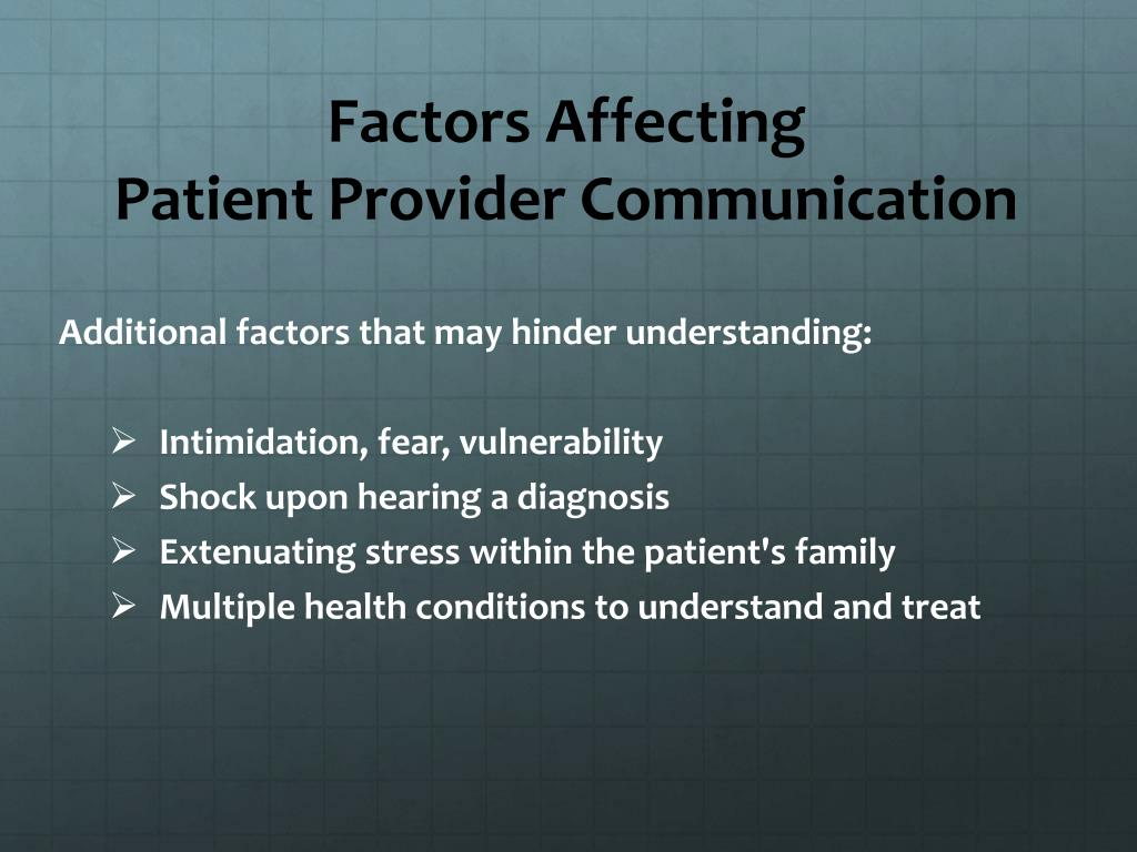 factors affecting the communication skills of Environmental factors that influence communication skills, attitudes and individual characteristics the other three themes included the presence of family, the physical environment, and hospital systems there are many environmental factors that influence communication between.
