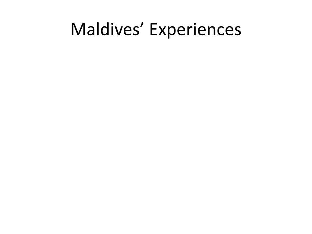 Maldives' Experiences