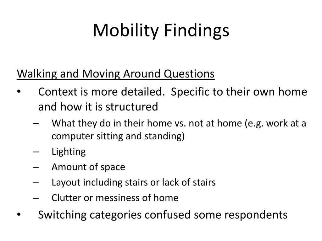 Mobility Findings