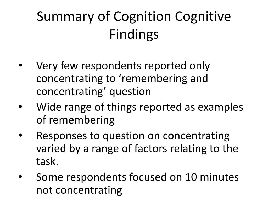 Summary of Cognition Cognitive Findings