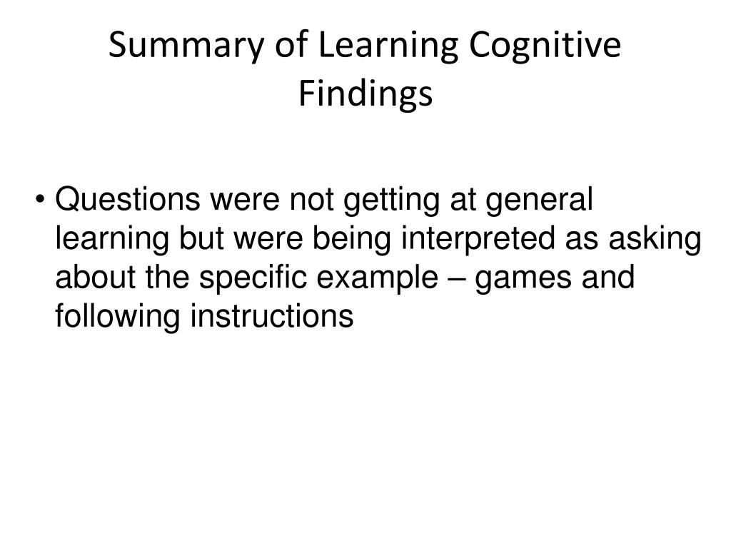 Summary of Learning Cognitive Findings