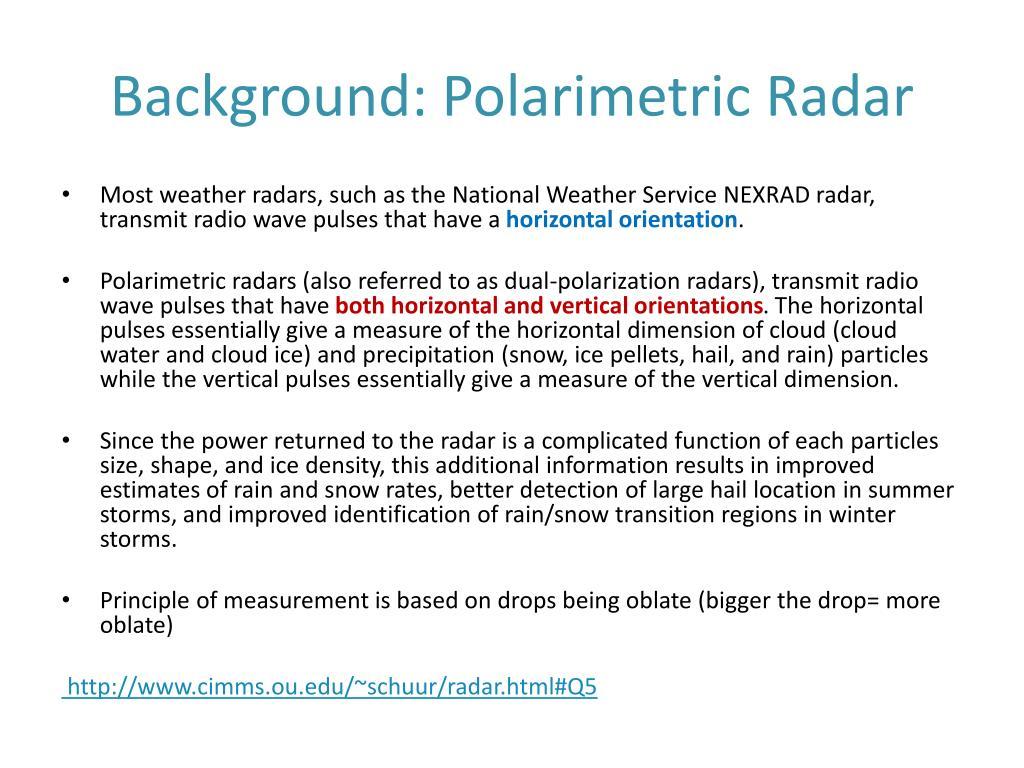 Background: Polarimetric Radar