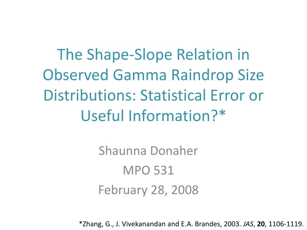 The Shape-Slope Relation in Observed Gamma Raindrop Size Distributions: Statistical Error or Useful Information?*