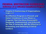 federal sentencing guidelines definition of an effective compliance program