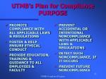 utmb s plan for compliance purpose
