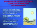 why develop an institutional compliance program our environment