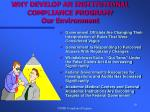 why develop an institutional compliance program our environment10