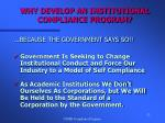 why develop an institutional compliance program23