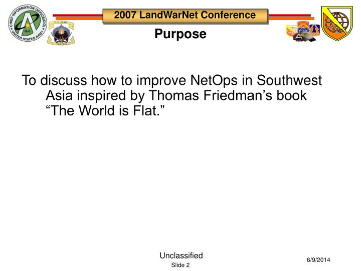 "To discuss how to improve NetOps in Southwest Asia inspired by Thomas Friedman's book ""The World is Flat."""
