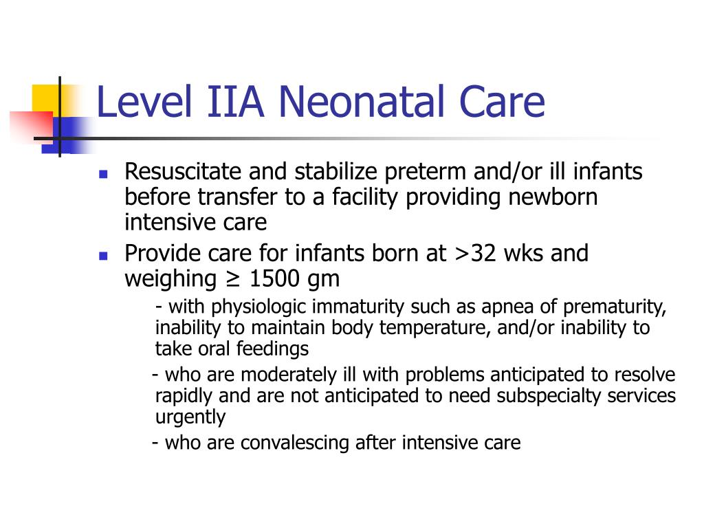 Level IIA Neonatal Care