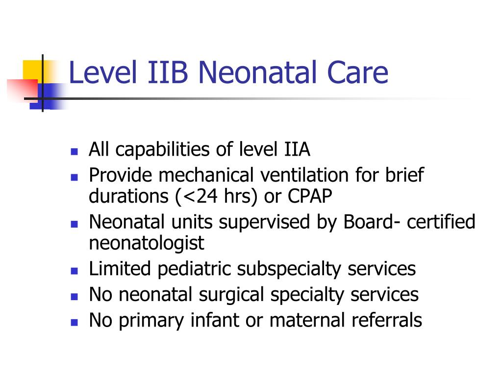 Level IIB Neonatal Care