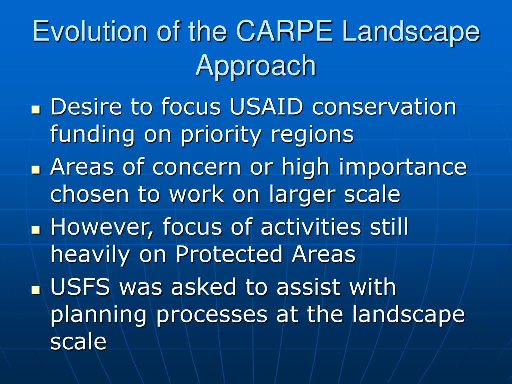 Evolution of the CARPE Landscape Approach