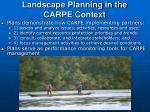 landscape planning in the carpe context