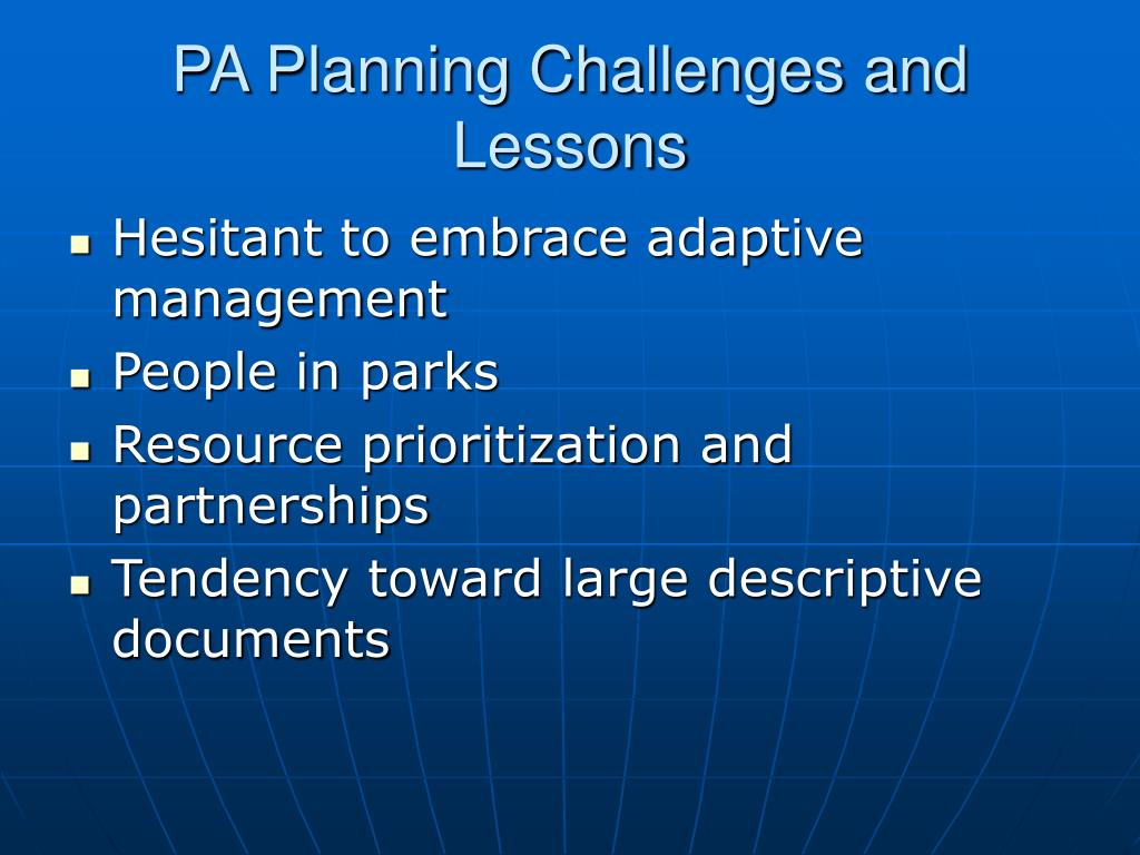 PA Planning Challenges and Lessons