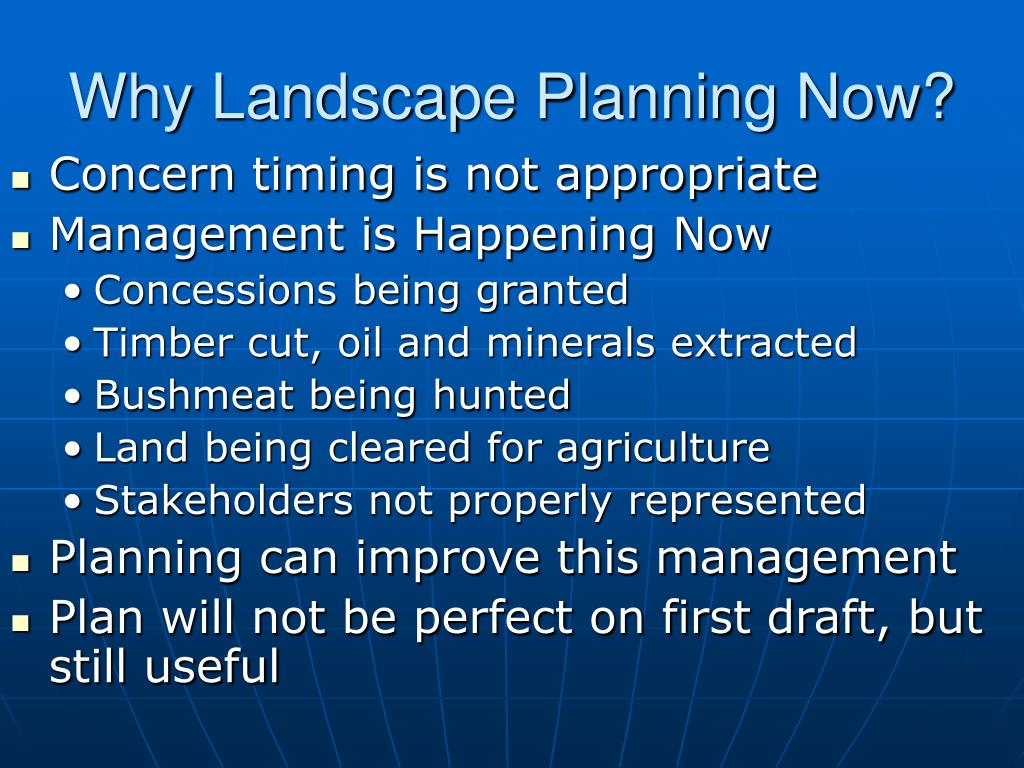 Why Landscape Planning Now?