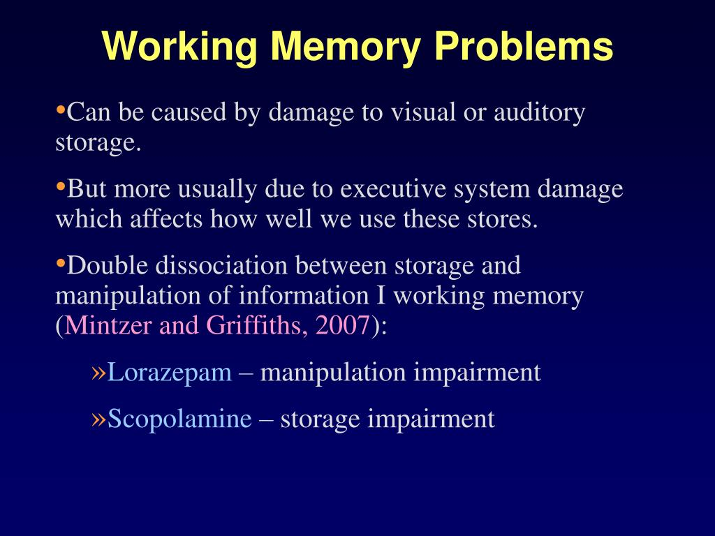 Working Memory Problems