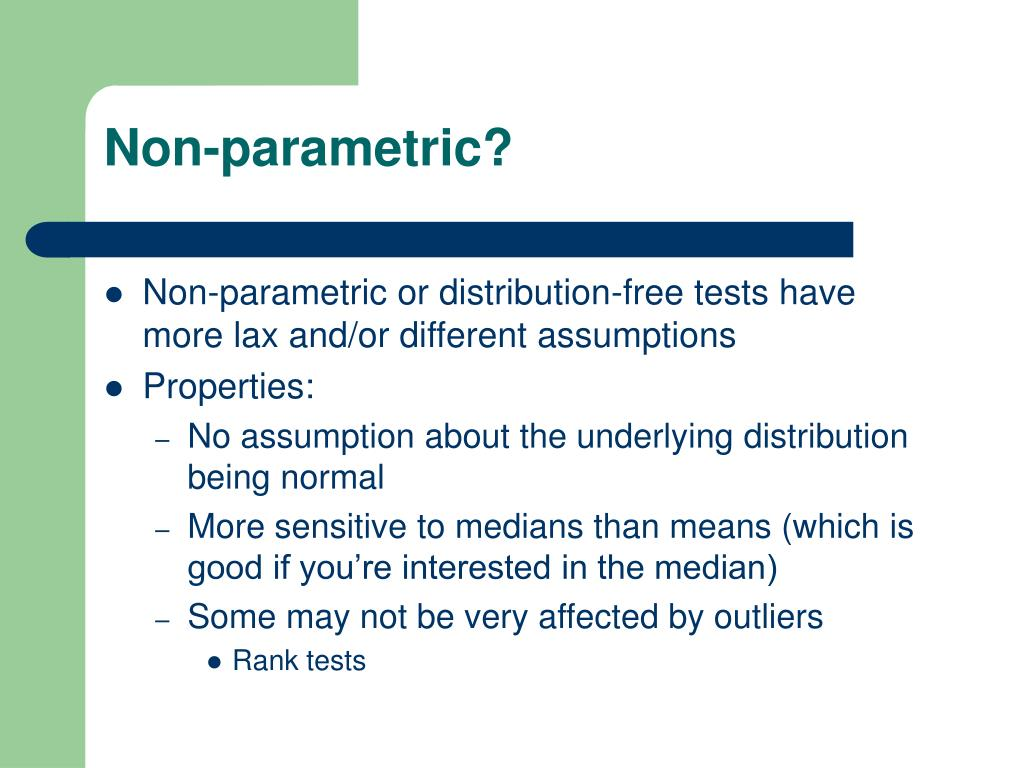 Non-parametric?