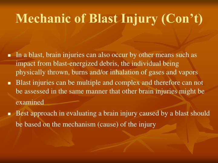 Mechanic of Blast Injury (Con't)