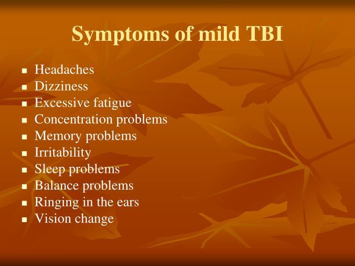 Symptoms of mild TBI