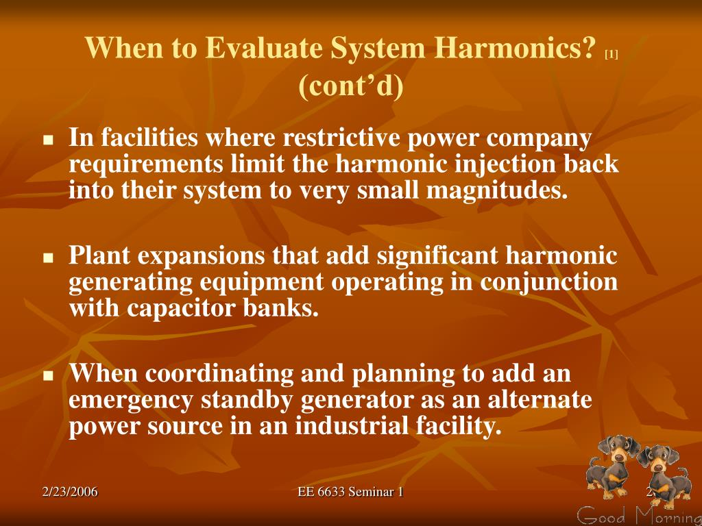 When to Evaluate System Harmonics?