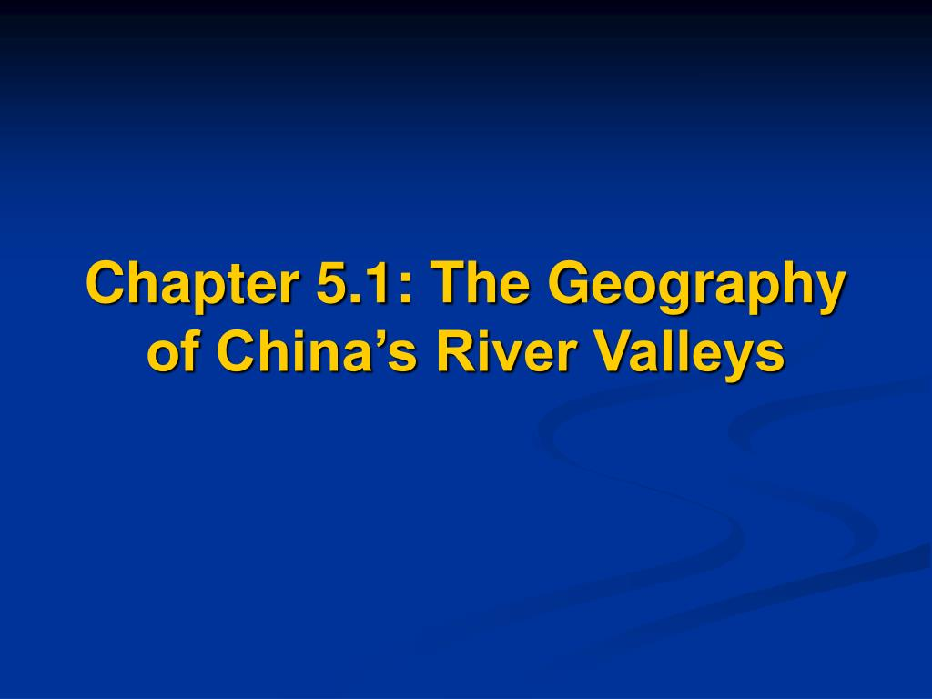 Chapter 5.1: The Geography