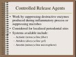 controlled release agents