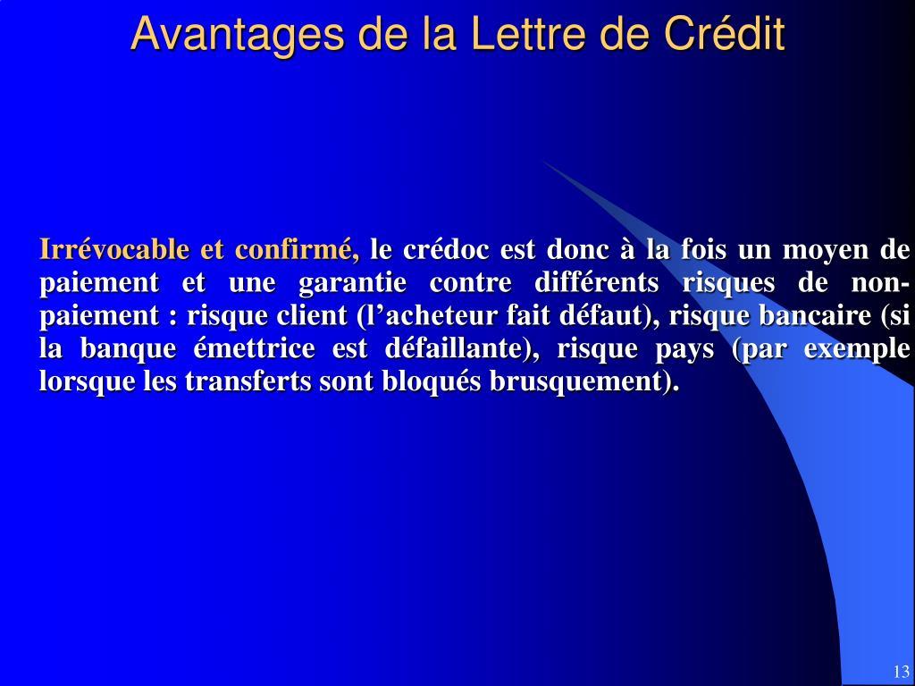 Avantages de la Lettre de Crédit
