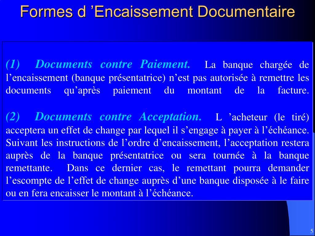 Formes d'Encaissement Documentaire