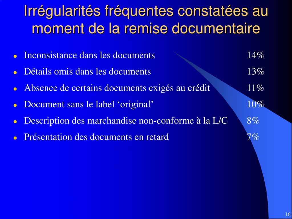 Irrégularités fréquentes constatées au moment de la remise documentaire