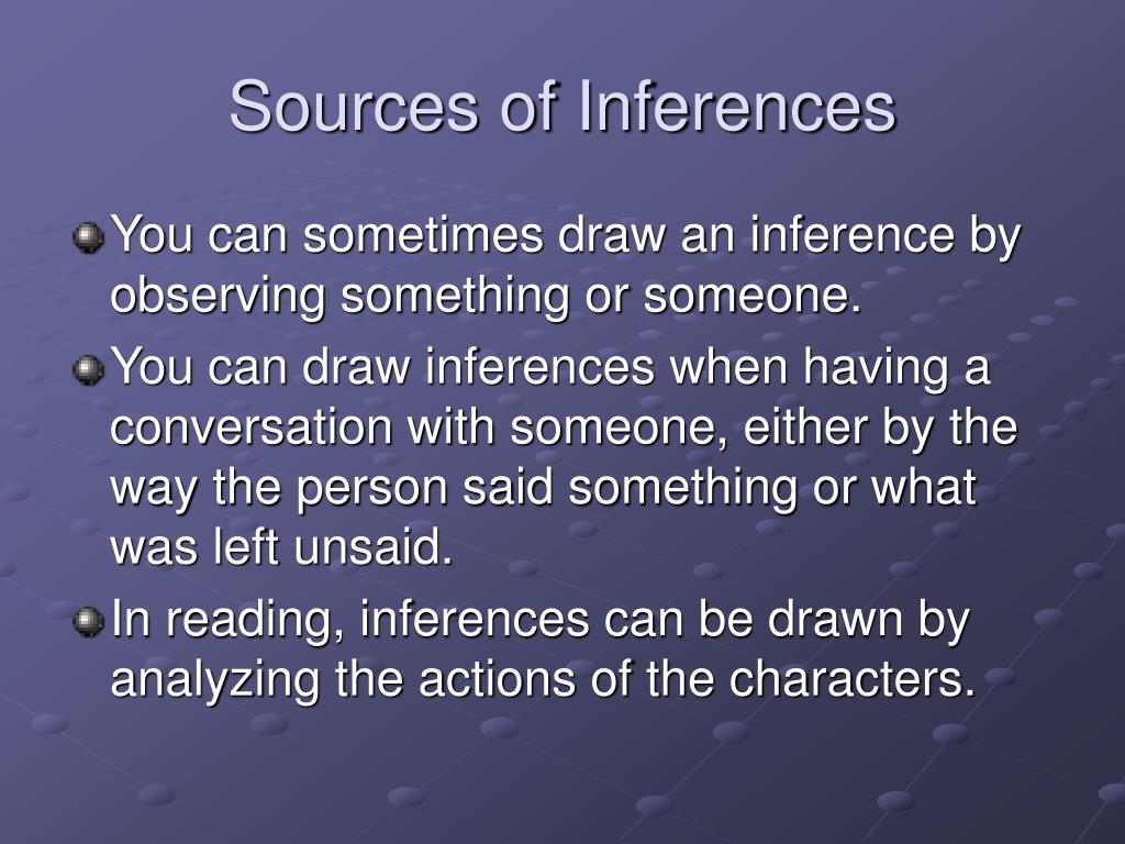 Sources of Inferences