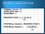 the more complicated math