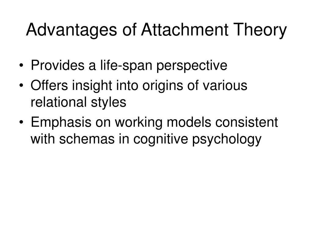 Advantages of Attachment Theory