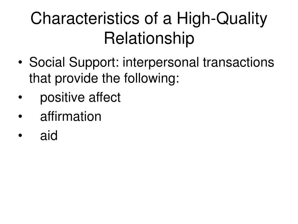 Characteristics of a High-Quality Relationship