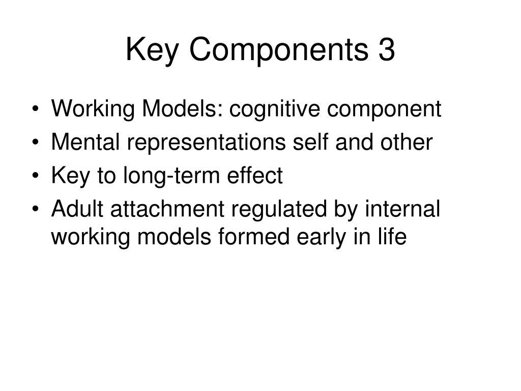 Key Components 3
