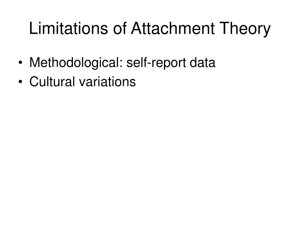 Limitations of Attachment Theory