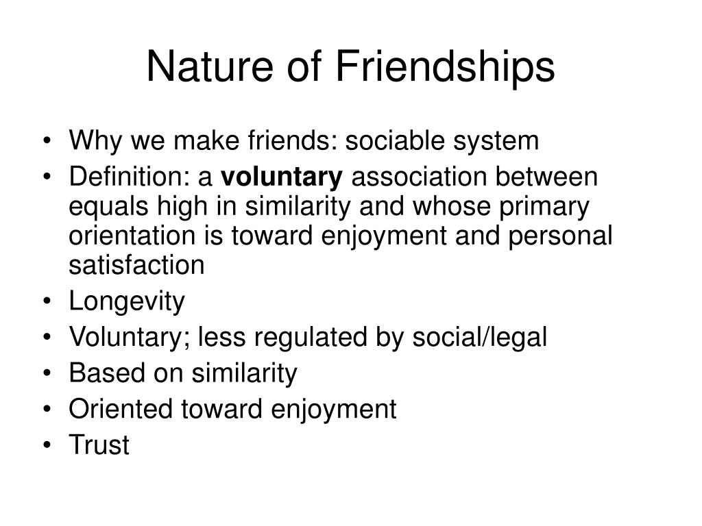 Nature of Friendships