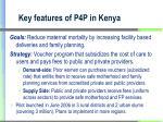 key features of p4p in kenya