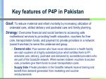 key features of p4p in pakistan