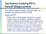 key features of piloting p4p in burundi gitega province