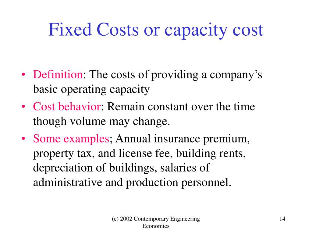 Fixed Costs or capacity cost