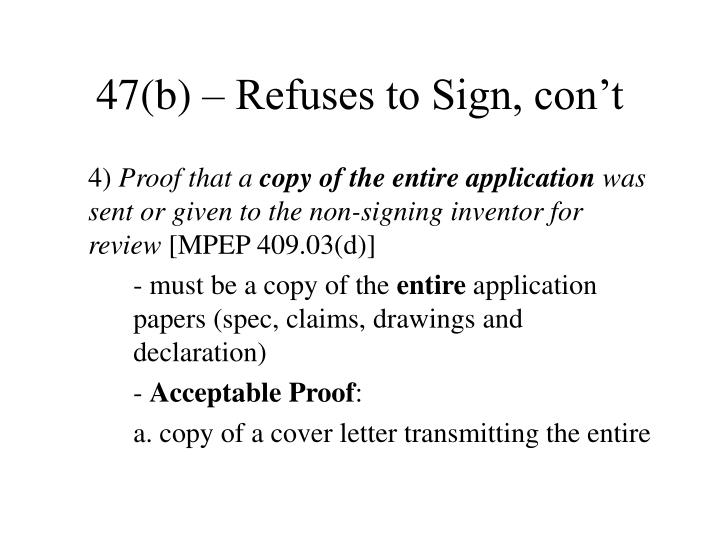 47(b) – Refuses to Sign, con't