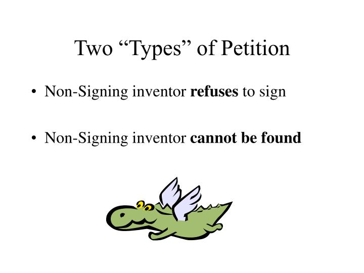 Two types of petition