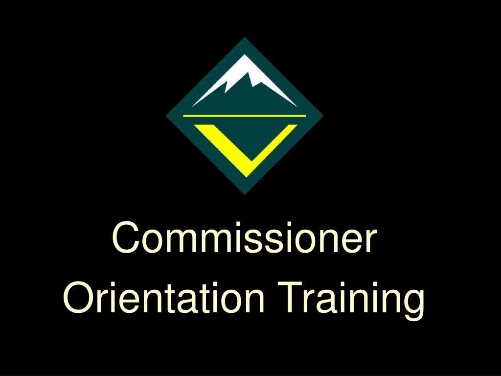 commissioner orientation training