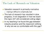 the lack of research on valuation
