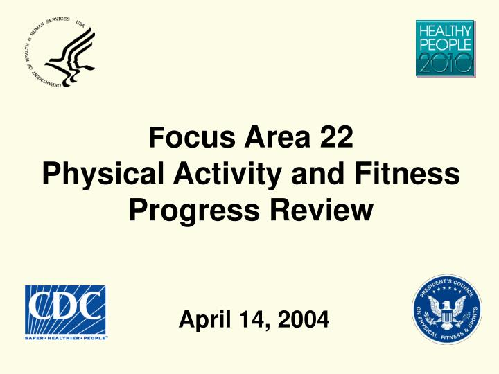 f ocus area 22 physical activity and fitness progress review
