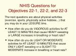 nhis questions for objectives 22 1 22 2 and 22 3