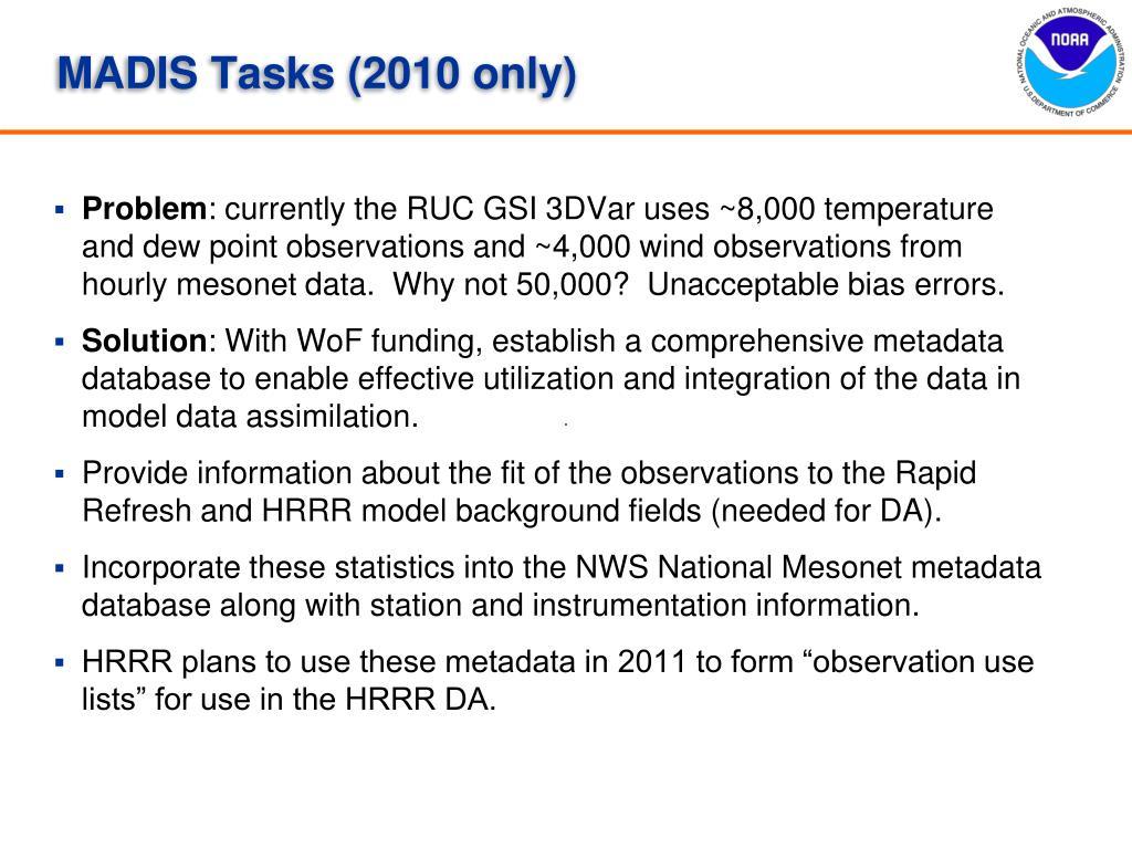 MADIS Tasks (2010 only)