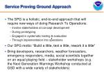service proving ground approach